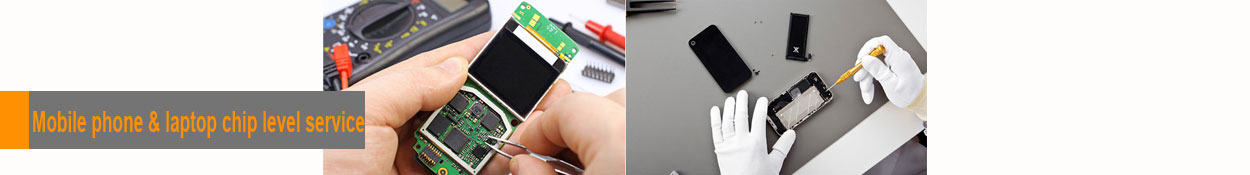Mobile Phone & laptop chip level service